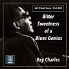 Ray Charles - Bitter Sweetness of a Blues Genius (The 2020 Remasters) -  FLAC 48kHz/24Bit Download
