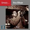 Dizzy Gillespie - Simply... Dizzy! -  FLAC 48kHz/24Bit Download