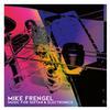 Mike Frengel - Mike Frengel: Music for Guitar & Electronics -  FLAC 44kHz/24bit Download
