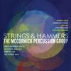 McCormick Percussion Group - Strings & Hammers -  FLAC 44kHz/24bit Download