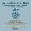 Ullrich Bohme - J.S. Bach: Major Preludes & Fugues -  FLAC 96kHz/24bit Download