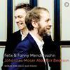 Mendelssohn & Mendelssohn-Hensel: Works for Cello & Piano