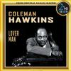 Coleman Hawkins - Lover Man: Lover Man (Oh, Where Can You Be?) -  FLAC 192kHz/24bit Download