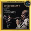 The Vic Dickenson Quintet - Vic Dickenson's Quintet: Blue and Brokenhearted -  DSD (Quad Rate) 11.2MHz/256fs Download