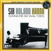 Sir Roland Hanna - Swing Me No Waltzes -  DSD (Quad Rate) 11.2MHz/256fs Download