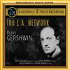 The L.A. Network - L.A. Network Plays Gershwin -  DSD (Quad Rate) 11.2MHz/256fs Download