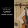 Copenhagen Piano Quartet - Kuhlau: Piano Quartet in G Minor, Op. 108 - Malling: Piano Quartet in C Minor, Op. 80 -  FLAC 192kHz/24bit Download