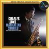 Charles Lloyd - Charles Lloyd: Manhattan Stories -  FLAC 96kHz/24bit Download