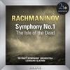 Leonard Slatkin - Detroit Symphony Orchestra/ Rachmaninov Symphony No. 1 - The Isle of the Dead