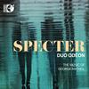 Duo Odeon - Specter: The Music of George Antheil -  FLAC 352kHz/24bit DXD Download