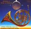Lowell Graham - Winds Of War and Peace -  FLAC 176kHz/24bit Download
