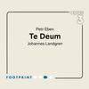 Johannes Landgren - Eben: Te Deum -  FLAC 352kHz/24bit DXD Download