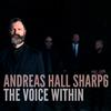 Andreas Hall Sharp6 - The Voice Within -  FLAC 96kHz/24bit Download