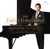 Yukio Yokoyama - Rachmaninoff & Tchaikovsky: Piano Concertos -  DSD (Double Rate) 5.6MHz/128fs Download