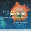 Janina Fialkowska - Les sons et les parfums… -  FLAC 44kHz/24bit Download