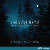 Pentaedre - Hetu: Musique pour vents -  FLAC 96kHz/24bit Download