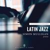 Simon Mulligan - Latin Jazz -  FLAC 192kHz/24bit Download