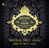Vaughan Jones - History of the Salon: Morceaux caractéristiques -  FLAC 96kHz/24bit Download