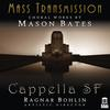 Cappella SF - Mass Transmission -  FLAC 96kHz/24bit Download
