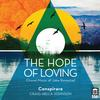Conspirare - The Hope of Loving -  FLAC 96kHz/24bit Download