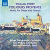 Slovak Philharmonic Orchestra - William Perry: Toujours Provence & Other Music for Stage and Screen -  FLAC 48kHz/24Bit Download