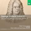 Robert Crowe - Handel: The Complete 'Amen, Alleluia' Arias