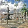 Justin Badgerow - Reminiscences of Brazil -  FLAC 96kHz/24bit Download