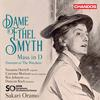 The BBC Symphony Orchestra - Smyth: Mass in D Major & Overture to