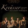 Infusion Baroque - Kreusser: 6 Flute Quintettos, Op. 10 -  FLAC 44kHz/24bit Download