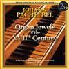 Bernard Lagace - Pachelbel Organ Jewels of the 17th Century -  DSD (Single Rate) 2.8MHz/64fs Download