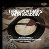 Lola Casariego - Three Portraits with Shadow -  DSD (Single Rate) 2.8MHz/64fs Download
