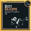 Dizzy Gillespie Quintet - Dizzie Gillespie - Stuttgart-Frankfurt '61 -  DSD (Quad Rate) 11.2MHz/256fs Download