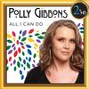 Polly Gibbons - Polly Gibbons, All I Can Do -  FLAC 96kHz/24bit Download