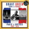 Grant Green - Green: Funk in France - Paris to Antibes -  DSD (Quad Rate) 11.2MHz/256fs Download