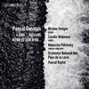 Orchestre National des Pays de la Loire - Pascal Dusapin: A Quia, Aufgang & Wenn du dem Wind... -  FLAC 96kHz/24bit Download