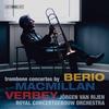 Jorgen van Rijen - MacMillan, Verbey & Berio: Trombone Concertos (Live) -  FLAC 96kHz/24bit Download