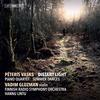 Vadim Gluzman - Peteris Vasks: Distant Light, Piano Quartet & Summer Dances -  FLAC 96kHz/24bit Download
