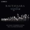 Helsinki Chamber Choir - Rautavaara: Vigilia -  FLAC 96kHz/24bit Download