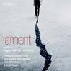 The Norwegian Soloists' Choir - Lament -  FLAC Multichannel 96kHz/24bit Download