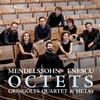Gringolts Quartet - Felix Mendelssohn & Enescu: Octets -  FLAC 96kHz/24bit Download