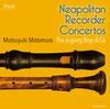 Mutsuyuki Motomura - Neapolitan Recorder Concertos -  DSD (Double Rate) 5.6MHz/128fs Download