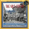 The Salt City Six - The Salt City Six Plays the Classics in Dixieland
