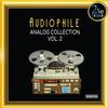 Various Artists - Audiophile Analog Collection Vol. 2 -  DSD (Quad Rate) 11.2MHz/256fs Download
