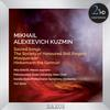 Lyudmila Shkirtil - Kuzmin Sacred Songs -  DSD (Single Rate) 2.8MHz/64fs Download