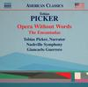 Nashville Symphony Orchestra - Tobias Picker: Opera Without Words & The Encantadas -  FLAC 96kHz/24bit Download