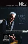 Doug MacLeod - There's a Time -  DSD (Single Rate) 2.8MHz/64fs Download