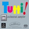 Various Artists - Tutti! Orchestral Sampler -  DSD (Single Rate) 2.8MHz/64fs Download