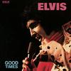 Elvis Presley - Good Times -  FLAC 96kHz/24bit Download
