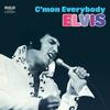 Elvis Presley - C'mon Everybody -  FLAC 96kHz/24bit Download