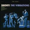 The Vibrations - Shout! -  FLAC 96kHz/24bit Download